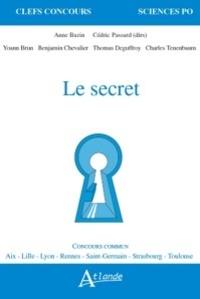 Anne Bazin et Cédric Passard - Le secret.