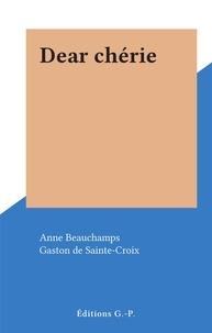 Anne Beauchamps et Gaston de Sainte-Croix - Dear chérie.