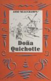 Anne Beauchamps et Jacques Berger - Doña Quichotte.