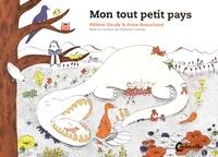 Anne Beauchard et Hélène Gaudy - Mon tout petit pays.