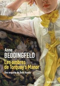 Anne Beddingfeld - Les ombres de Torquay's Manor - Une enquête de Beth Huntly.