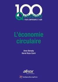 Anne Benady et Hervé Ross-Carré - L'économie circulaire.