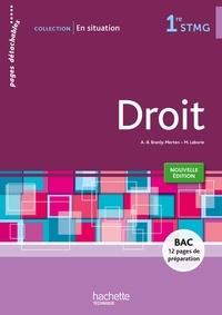 Anne-Bénédicte Branly-Merten et Mireille Laborie - Droit 1re STMG - Pages détachables.