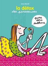 Anne Benoît - La détox des paresseuses.