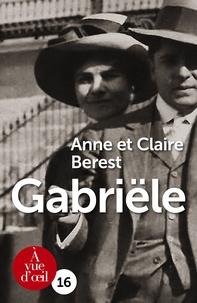 Anne Berest et Claire Berest - Gabriële.