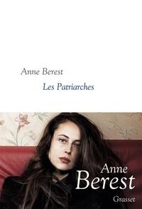 Anne Berest - Les Patriarches - roman - collection littéraire dirigée par Martine Saada.