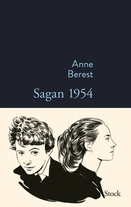 Anne Berest - Sagan 1954.