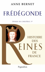 Lemememonde.fr Frédégonde - Epouse de Chilpéric Ier Image