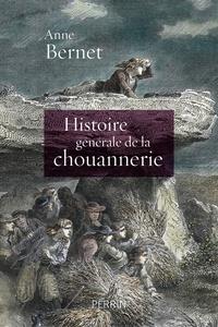 Anne Bernet - Histoire générale de la chouannerie.