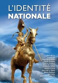 Anne Bernet - L'identité nationale - Actes de la XIXe Université d'été Renaissance Catholique.
