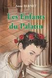 Anne Bernet - Les enfants du palatin.