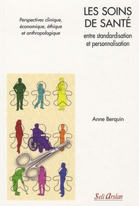 Les soins de santé entre standardisation et personnalisation - Perspectives clinique, économique, éthique et anthropologique.pdf