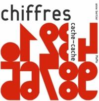 Anne Bertier - Chiffres cache-cache.