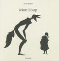Anne Bertier - Mon loup.