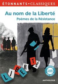 Au nom de la liberté - Poèmes de la Résistance.pdf
