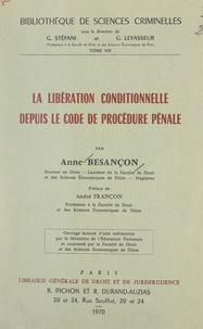 Anne Besançon et  Faculté de droit et des scienc - La libération conditionnelle depuis le Code de procédure pénale.