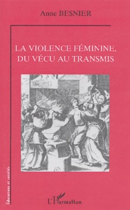 Alixetmika.fr La violence féminine, du vécu au transmis Image