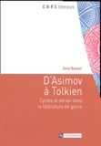 Anne Besson - D'Asimov à Tolkien - Cycles et séries dans la littérature de genre.