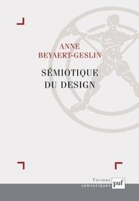 Anne Beyaert-Geslin - Sémiotique du design.