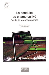 LA CONDUITE DU CHAMPS CULTIVE. - Points de vue dagronomes, Paris, 1998.pdf