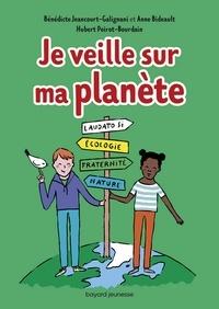 Anne Bideault - Je veille sur ma planète.