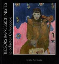 Anne-Birgitte Fonsmark - Trésors impressionnistes, la Collection Ordrupgaard - Degas, Cézanne, Monet, Renoir, Gauguin, Matisse....