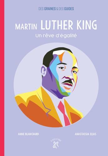 Martin Luther King. Un rêve d'égalité