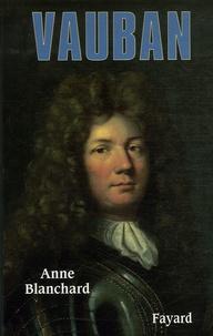 Anne Blanchard - Vauban.