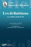 Anne-Blandine Caire et Cyrille Dounot - Les artifices du droit - Tome 2, Les définitions.