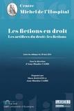 """Anne-Blandine Caire et Marie Bassano - Les fictions en droit - Actes du colloque intitulé """"Les artifices du droit : les fictions"""" du 20 mai 2014."""