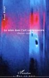 Anne Blayo - Le néon dans l'art contemporain - Obscure clarté.