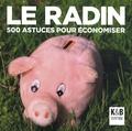 Anne Bleuzen - Le radin - 500 astuces pour économiser.