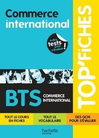 Anne Boffy-Donneger et Christophe Deparrois - Top'Fiches BTS Commerce International - ebook - Ed.2011.