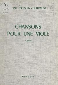 Anne Boissin-Debrausé - Chansons pour une viole.