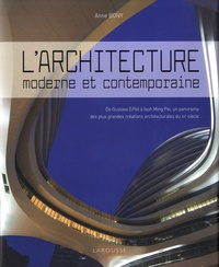Anne Bony - L'architecture moderne et contemporaine.