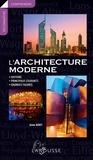 Anne Bony - L'architecture moderne - Histoire, principaux courants, grandes figures.