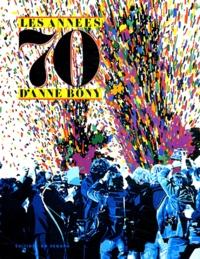 Anne Bony - Les années 70 d'Anne Bony.