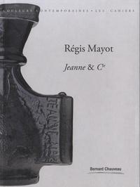 Anne Bony et Yann Grienenberger - Régis Mayot - Jeanne & Cie.