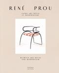 Anne Bony et Gavriella Abekassis - René Prou - Entre Art déco et modernisme.