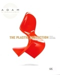 Anne Bony et Alexandra Midal - The Plastic Collection.