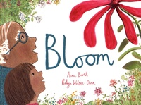 Anne Booth et Robyn Wilson-Owen - Bloom.