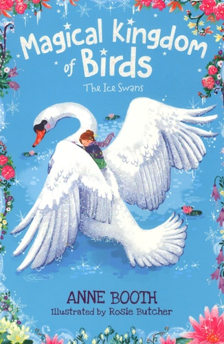 Magical Kingdom of Birds Tome 2 The Ice Swans