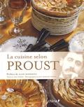 Anne Borrel - La cuisine selon Proust.