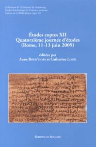Anne Boud'hors et Catherine Louis - Etudes coptes - Tome 12, Quatrozième journée d'études (Rome, 11-13 juin 2009).