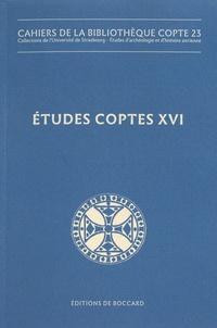 Anne Boud'hors et Esther Garel - Etudes coptes - Tome 16, Dix-huitième journée d'études (Bruxelles, 22-24 juin 2017).