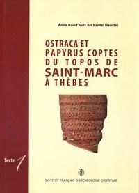 Anne Boud'hors et Chantal Heurtel - Ostraca et papyrus coptes du topos de Saint-Marc à Thèbes - 2 volumes.