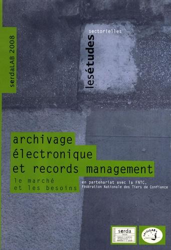 Anne Bouget et Virginie Boillet - Archivage électronique et records management - Le marché et les besoins.