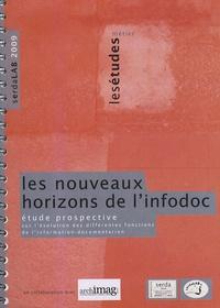Anne Bouget - Les nouveaux horizons de l'infodoc : étude prospective sur l'évolution des fonctions de l'information-documentation-archives.
