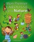 Anne Bouin - Mon Premier Larousse de la nature.
