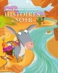 Anne Bouin - Mon premier Larousse Histoires du soir.